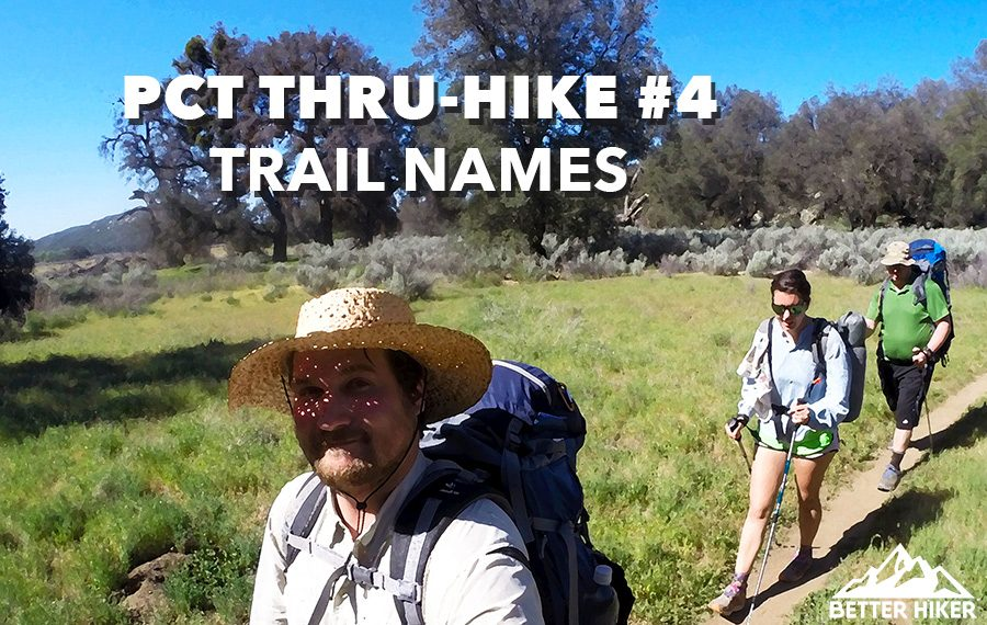 Pacific Crest Trail Thru Hike Names
